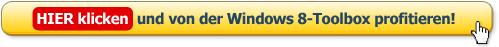 HIER klicken und gratis von der Windows 8-Toolbox profitieren!